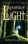 Daughter of Light (Follower of the Word #1)
