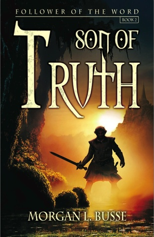 Son of Truth by Morgan L. Busse