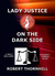 Lady Justice on the Dark Side  (Lady Justice, #19)
