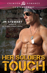 Her Soldier's Touch by J.M. Stewart