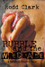 Rubble and the Wreckage (A Gabriel Church Tale, #1)