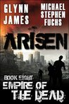 Arisen, Book Eight - Empire of the Dead (Arisen series 8)