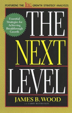 The Next Level by James B. Wood