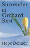 Surrender at Orchard Rest (Orchard Rest Historical Southern Fiction, #1)