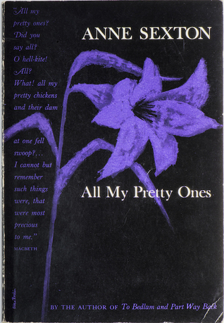 All My Pretty Ones by Anne Sexton