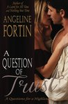 A Question of Trust (Questions for a Highlander, #2)