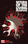 Return of the Living Deadpool (The Living Deadpool, #2)