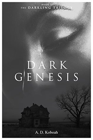 Dark Genesis (The Darkling Trilogy, #1)