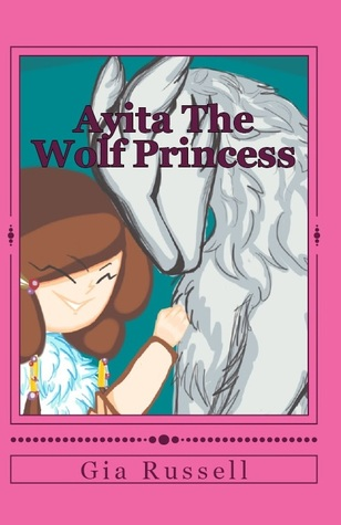 Ayita The Wolf Princess by Gia Russell