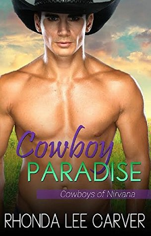 Cowboy Paradise (Cowboys of Nirvana Book 1)