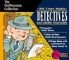 Detectives and Crime Fighters on Oldtime Radio (Smithsonian Collection)