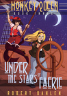 Under The Stars Of Faerie (Monkey Queen #3)