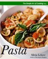 The Simple Art of Cooking: Pasta