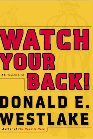 Watch Your Back! by Donald E. Westlake