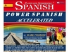 Power Spanish I Accelerated - 8 One Hour Audio CDs (English and Spanish Edition)