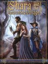 Shara and the Haunted Village [ Young Adult Version ] (Bryanae Series Book 2)