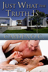 Just What the Truth Is (Home, #5)