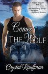 Comes the Wolf