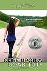 Once Upon a Road Trip (Once Upon a Road Trip, #1)
