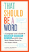 That Should Be a Word by Lizzie Skurnick
