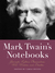 Mark Twain's Notebooks by Carlo DeVito