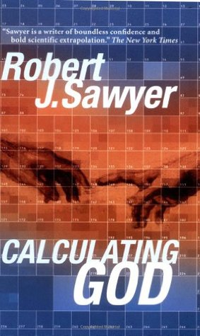 Calculating God by Robert J. Sawyer