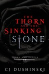 The Thorn and the Sinking Stone