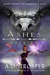 Ashes and Spirits by A.D. Trosper