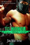 To Honor (Vampire Assassin League, #22)