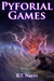 Pyforial Games (Pyforial Mage Trilogy, #3)