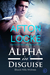 Alpha in Disguise (Black Hills Wolves, #9)