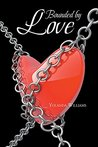 Bounded by Love