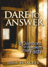 Dare to Answer: 8 Questions that Awaken Your Faith