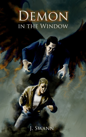 Demon in the window by judah swann reviews discussion for Window quotes goodreads