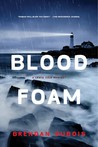 Blood Foam: A Lewis Cole Mystery