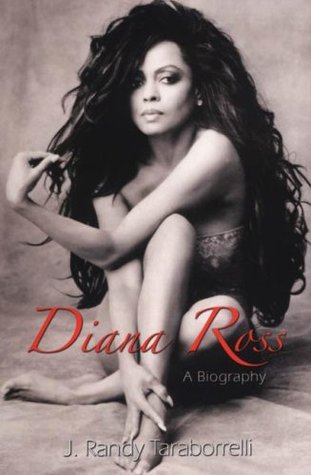Diana Ross by J. Randy Taraborrelli