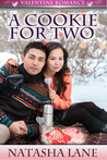 A Cookie for Two by Natasha Lane