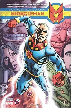 Miracleman, Vol. 2: The Red King Syndrome