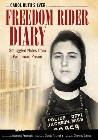 Freedom Rider Diary (Willie Morris Books in Memoir and Biography) Carol Ruth Silver