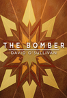 The Bomber by David  O'Sullivan
