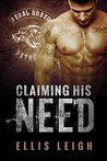 Claiming His Need (Feral Breed Motorcycle Club #2)