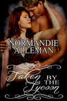 Taken by the Tycoon by Normandie Alleman