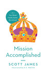 Mission Accomplished: A Two-Week Family Easter Devotional
