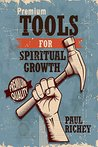 Premium Tools for Spiritual Growth