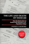 The Life and Death of NSSM 200: How the Destruction of Political Will Doomed a U.S. Population Policy