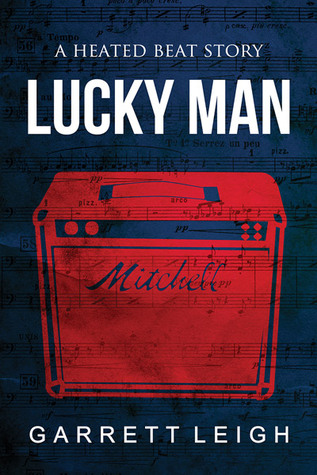 Lucky Man (Heated Beat, #2)