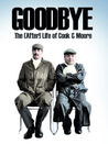 Goodbye – the (after)life of Cook & Moore