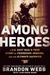 Among Heroes by Brandon Webb