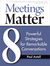 Meetings Matter by Paul Axtell
