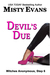 Devil's Due by Misty Evans
